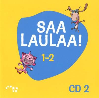 Saa laulaa! 1-2 cd 2
