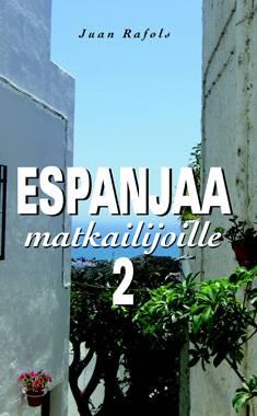 Espanjaa matkailijoille 2