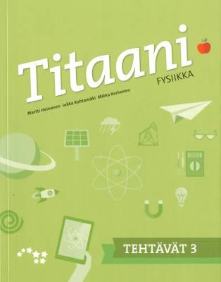Titaani fysiikka 3 tehtävät