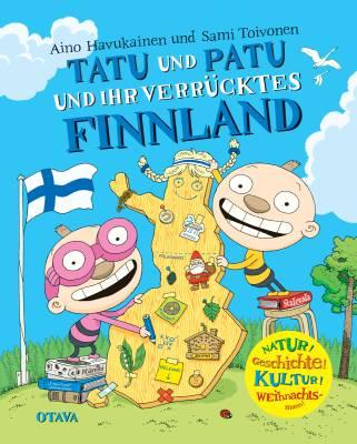 Tatu und Patu und ihr verrücktes Finnland