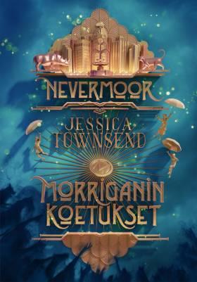 Nevermoor - Morriganin koetukset