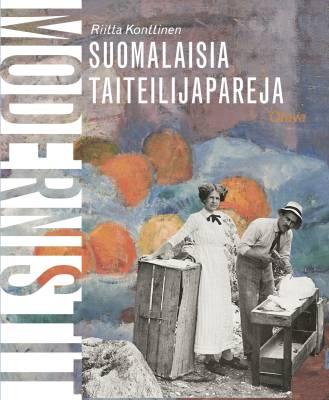 Suomalaisia taiteilijapareja. Modernistit