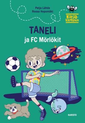 Taneli ja FC Mörlökit