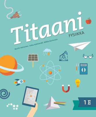 Titaani fysiikka 1 E