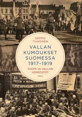Vallan kumoukset 1917−1919