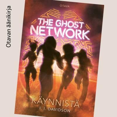 The Ghost Network - Käynnistä