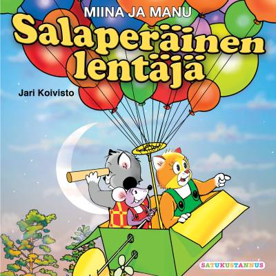 Miina ja Manu Salaperäinen lentäjä