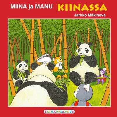 Miina ja Manu Kiinassa