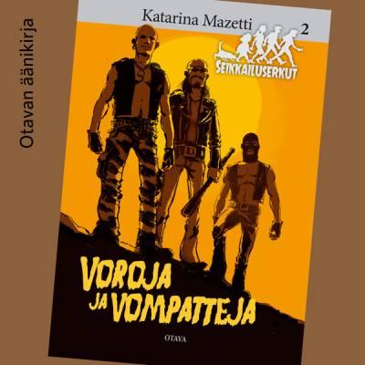Voroja ja vompatteja