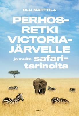 Perhosretki Victoriajärvelle ja muita safaritarinoita