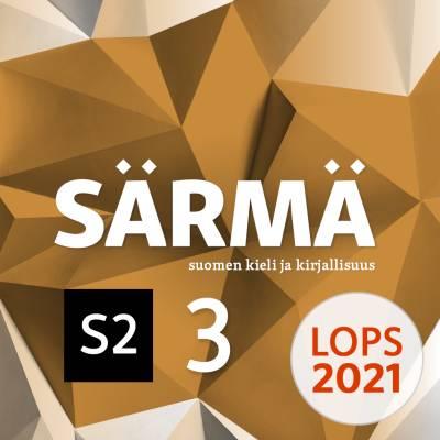 Särmä 3 (LOPS21) S2-digitehtävät 12 kk ONL