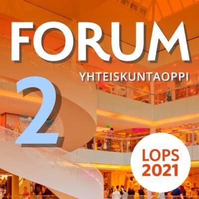 Forum Yhteiskuntaoppi 2 (LOPS21) digikirja 12 kk ONL