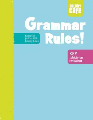 Grammar Rules! Key. Tehtävien ratkaisut