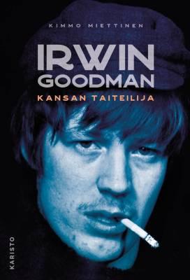 Irwin Goodman - kansan taiteilija