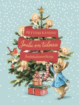 Petteri Kaniini - joulu on tulossa. Joulukalenterikirja