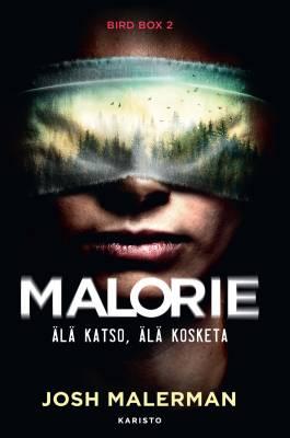 Malorie – Älä katso, älä kosketa
