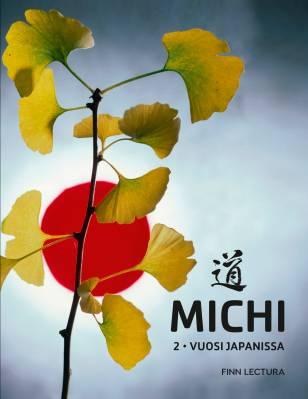 Michi 2 - Vuosi Japanissa (+CD)