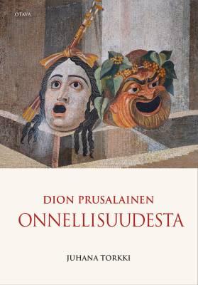 Dion Prusalainen - Onnellisuudesta